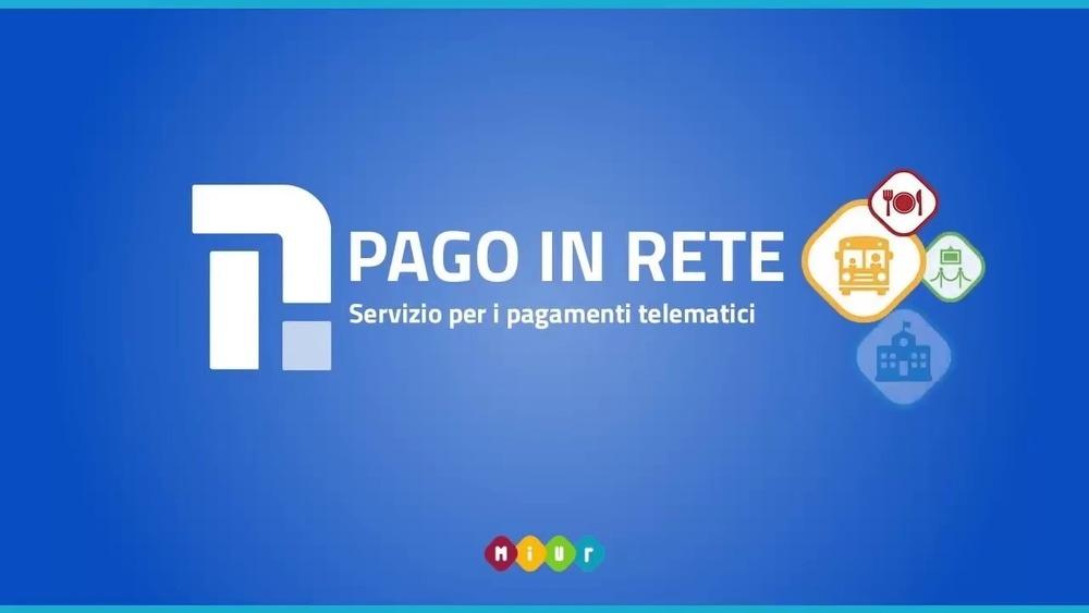 """COMUNICAZIONE ATTIVAZIONE """"PAGO IN RETE"""" PER I PAGAMENTI ON-LINE DA PARTE DELLE FAMIGLIE DAL 1 MARZO 2021"""